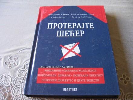 PROTERAJTE ŠEĆER - grupa autora