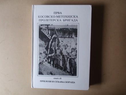 PRVA KOSOVSKO-METOHIJSKA PROLETERSKA BRIGADA knjiga II