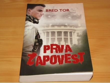 PRVA ZAPOVEST - Bred Tor