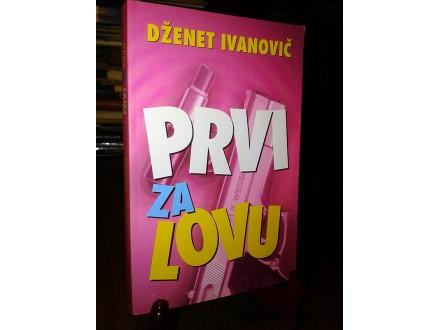 PRVI ZA LOVU - Dženet Ivanovič