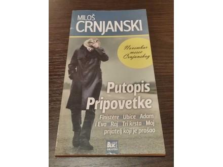 PUTOPIS, PRIPOVETKE - Miloš Crnjanski