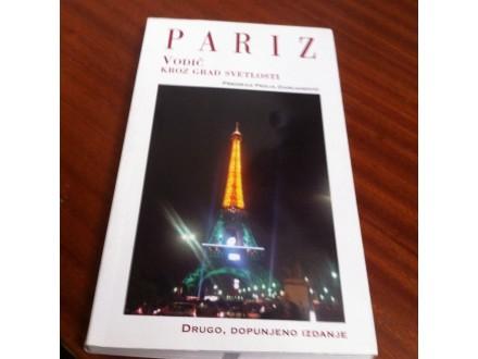 Pariz Vodič kroz grad svetlosti Damjanović