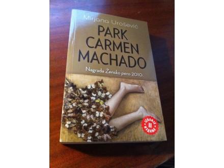 Park Carmen Machado Mirjana Urošević