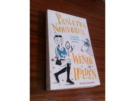 Pastures Nouveaux - Wendy Holden