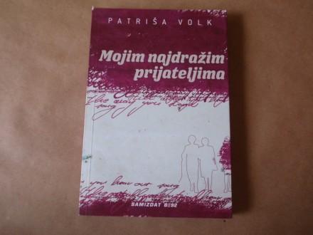 Patriša Volk - Mojim najdražim prijateljima