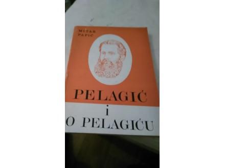 Pelačić i o Pelagiću - Mitar Papić