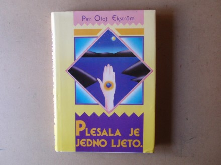 Per Olof Ekstrom - PLESALA JE JEDNO LJETO