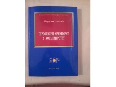 Personalni menadžement u hotelijerstvu - Nikolić