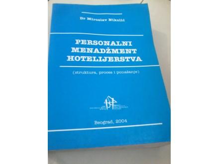Personalni menadžment hotelijerstva - Nikolić