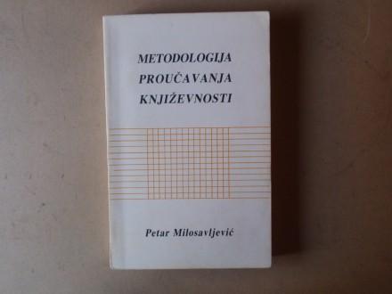 Petar Milosavljević - METODOLOGIJA PROUČAVANJA KNJIŽEVN