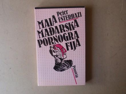 Peter Esterhazi - MALA MAĐARSKA PORNOGRAFIJA