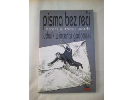 Pisma bez reči - Ludwik Wincenty Gadomski
