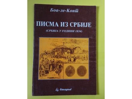 Pisma iz Srbije - Boa le Kont - (Srbija u godini 1834)