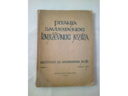 Pitanja savremenog književnog jezika knjiga I - sv. I