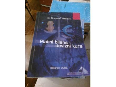 Platni bilans i devizni kurs - dr Dragan Milićević