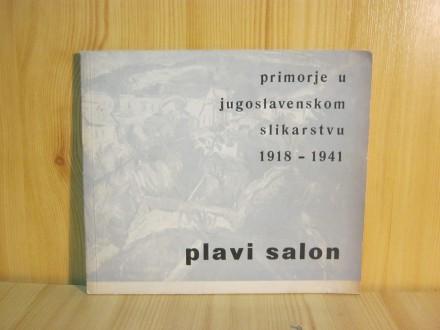 Plavi salon - primorje u jugoslovenskom slikarstvu