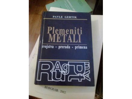 Plemeniti materijali - Pavle Gertik