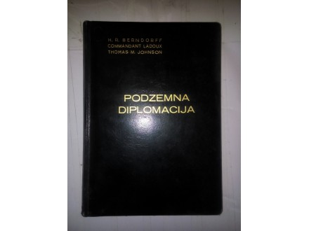 Podzemna diplomacija - Berndorff Ladoux Johnson