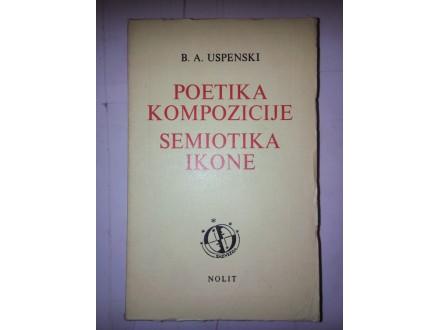 Poetika kompozicije semiotika ikone - B.A. Uspenski