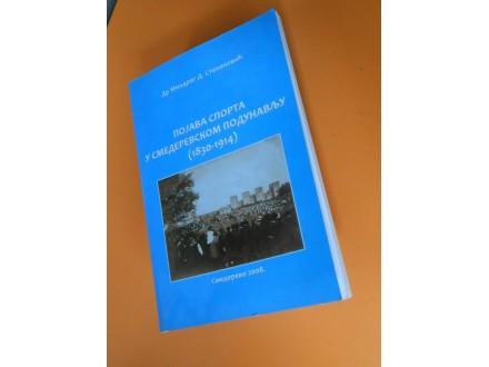 Pojava  Sporta u Smederevskom Podunavlju 1830-1914.g