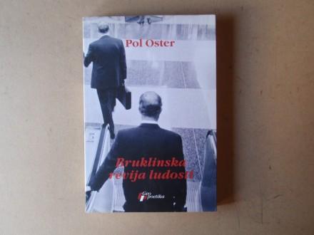 Pol Oster - BRUKLINSKA REVIJA LUDOSTI