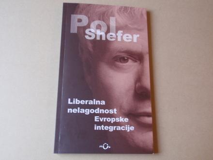 Pol Shefer - Liberalna nelagodnost Evropske integracije