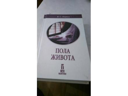 Pola života - V. S. Najpol