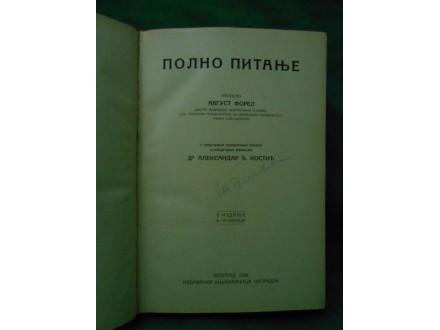 Polno pitanje / napisao Avgust Forel 1924.g