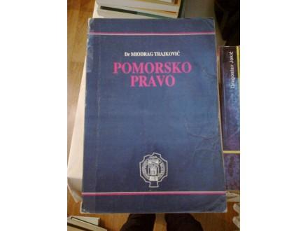 Pomorsko pravo - dr Miodrag Trajković