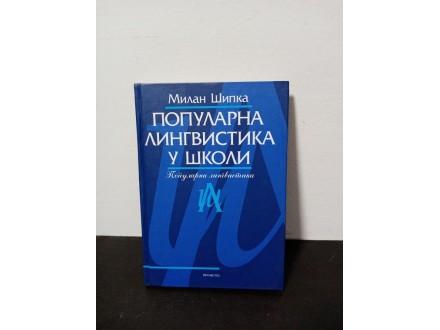 Popularna LINGVISTIKA u školi Milan Šipka