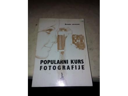Popularni kurs fotografije - Živojin Jeremić