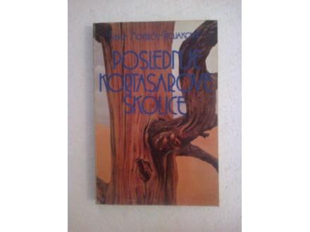 Poslednje kortasarove školice - Monros-Stojaković