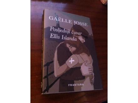 Poslednji čuvar Ellis Islanda Gaelle Josse
