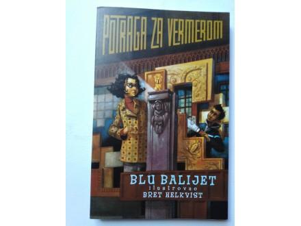 Potraga za vremeplovom - Blu Balijet