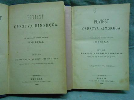 Poviest carstva rimskog-dio I-II. Ivan Rabar1888,/1889.