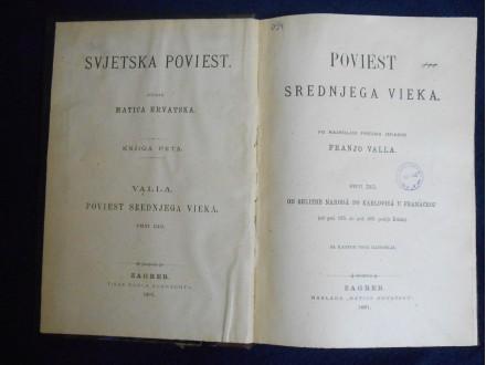 Poviest srednjeg vieka I.375.-687.g Franjo Valla 1891.