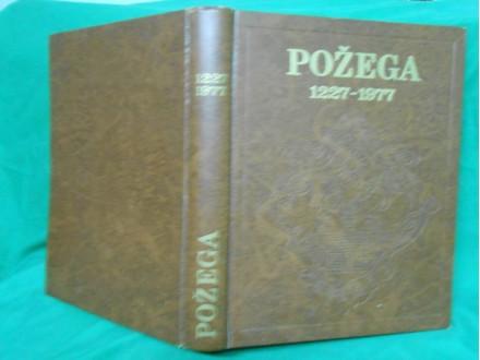 Požega 1227 - 1977.g-Slavonske Požege.monogr.Strbašić