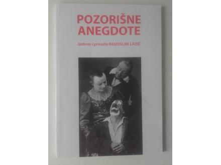Pozorišne anegdote - Radoslav Lazić