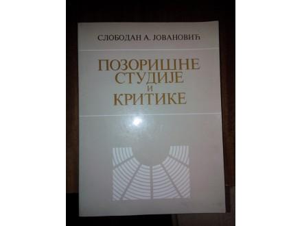 Pozorišne studije i kritike - Slobodan A. Jovanović