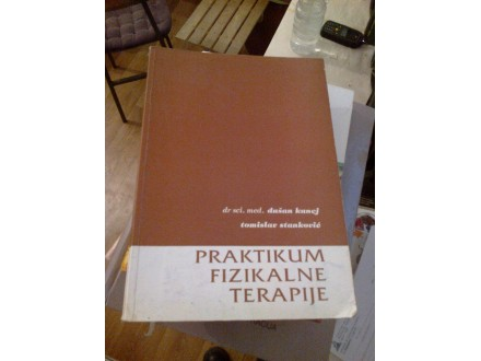 Praktikum fizikalne terapije - Kunej Stanković