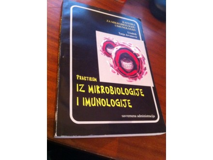 Praktikum iz mikrobiologije i imunologije Jovanović