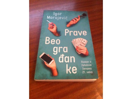 Prave Beograđanke Igor Marojević