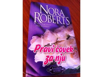 Pravi čovek za nju Nora Roberts NOVO