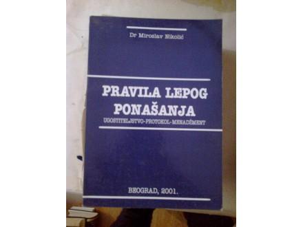 Pravila lepog ponašanja - dr Miroslav Nikolić