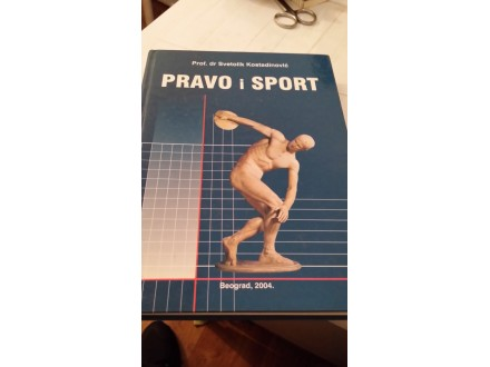 Pravo i sport - prof dr Svetolik Kostadinović