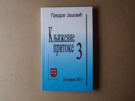 Predrag Jašović - KNJIŽEVNE PRITOKE 3