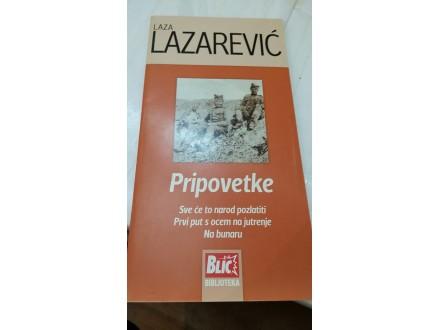 Pripovetke - Laza Lazarević
