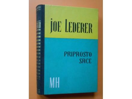 Priprosto Srce Joe Lederer/radnja perod do I.sv.rata