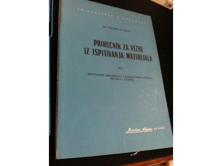Priručnik za vežbe iz ispitivanja materijala I Petrović
