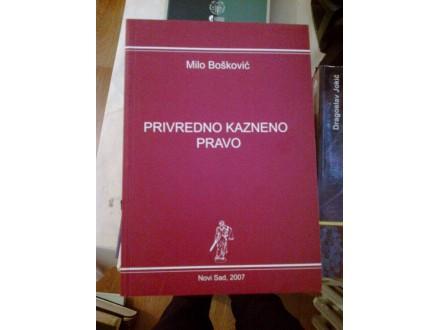 Privredno kazneno pravo - Milo Bošković